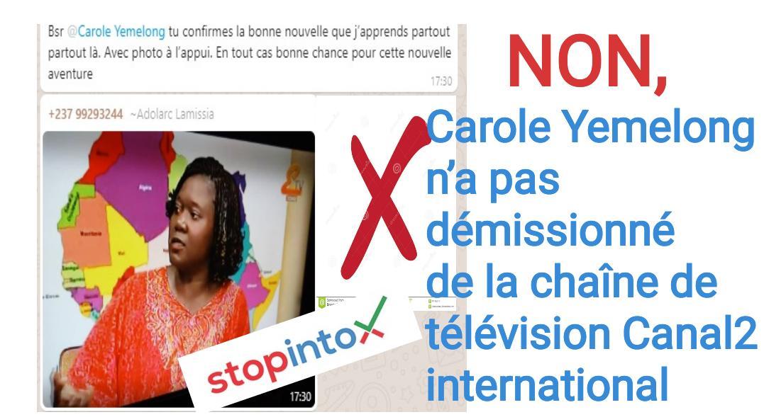 Non, Carole Yemelong n'a pas démissionné de la chaîne de télévision Canal2 International