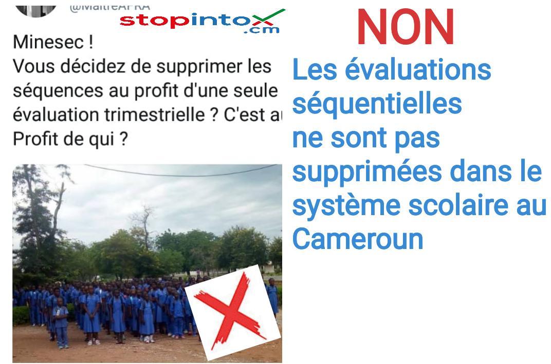 NON, les évaluations séquentielles ne sont pas supprimées dans le système scolaire au Cameroun