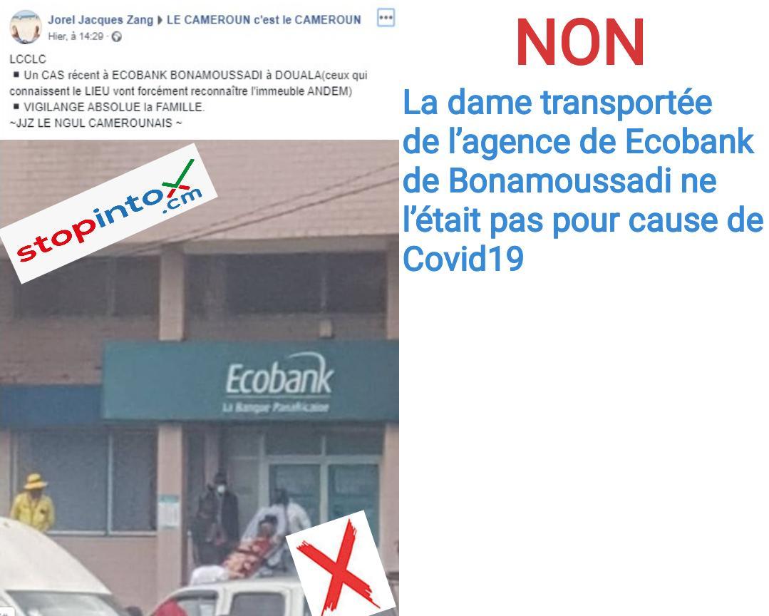 Non, la dame transportée de l'agence de Ecobank de Bonamoussadi ne l'était pas pour cause de Covid19