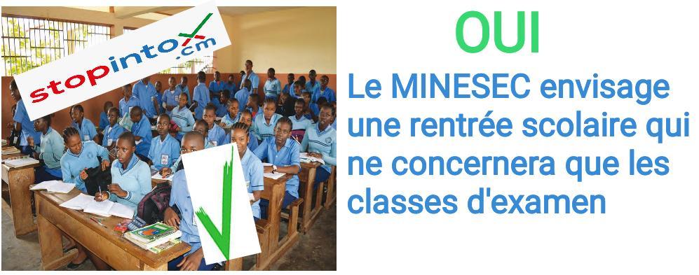 OUI, le MINESEC envisage une rentrée scolaire qui ne concernera que les classes d'examen
