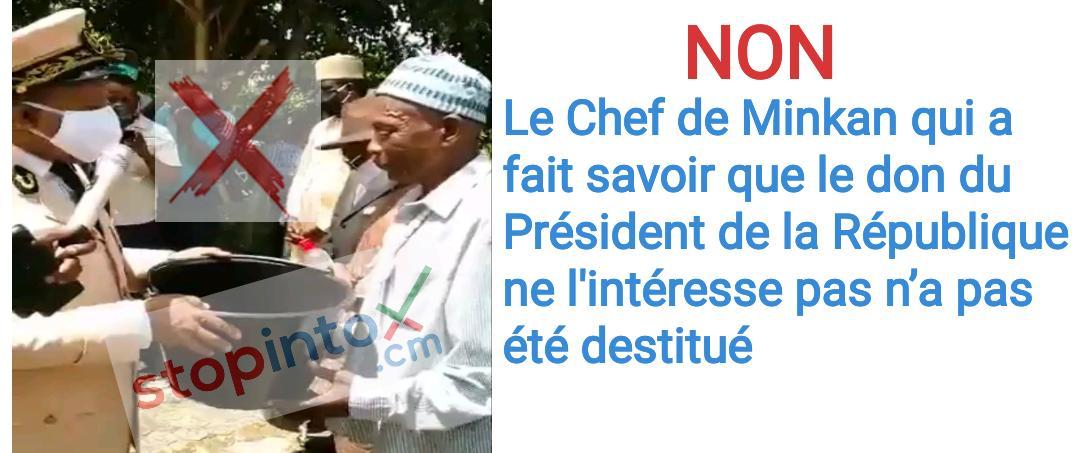 Non le chef de Minkan qui a fait savoir que le don du chef de l'Etat ne l'intéresse pas n'a pas été destitué