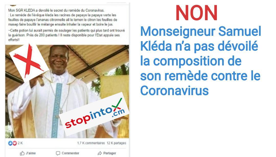 NON, Monseigneur Samuel Kléda n'a pas dévoilé la composition de son remède contre le Coronavirus