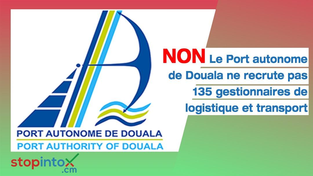 Non, le Port autonome de Douala ne recrute pas 135 gestionnaires de logistique et transport