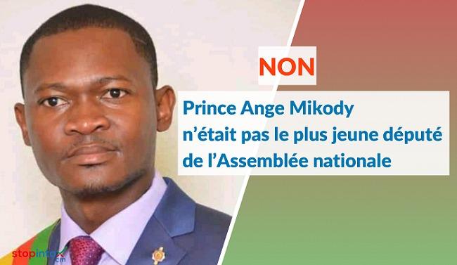 honorable Prince Ange Mikody n'était pas le plus jeune député de l'Assemblée nationale